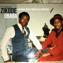 Zikode - uBaba ft. Mr VIP
